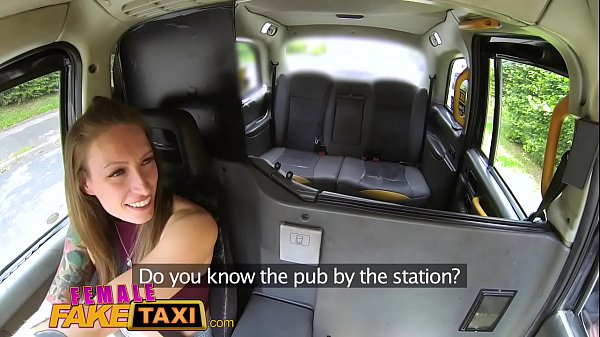 Fake taxi, Fuck taxi, Female
